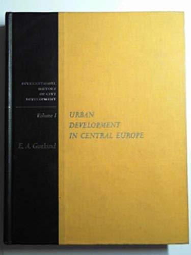 9780029132500: Urban Development in Central Europe (Volume I of International History of City Development)