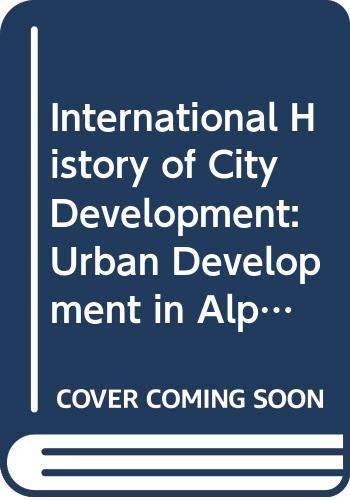9780029132609: International History of City Development: Urban Development in Alpine and Scandinavian Countries, Vol 2