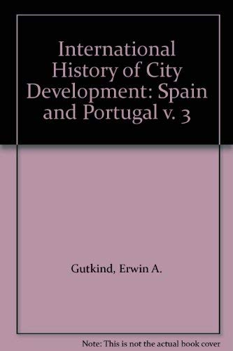 9780029132708: International History of City Development: Spain and Portugal v. 3