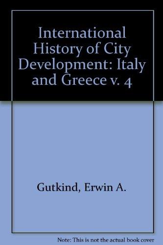 9780029132807: URBAN DEVELOPMENT IN SOUTHERN EUROPE ITALY & GREECE (International History of City Development) (v. 4)