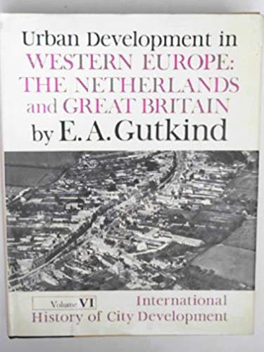 9780029133101: International History of City Development Urban Development in Western Europe: Netherlands and Great Britain
