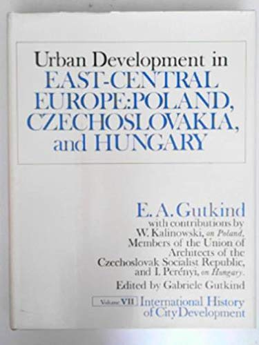 9780029133200: International History of City Development: Urban Development in East-Central Europe; Poland, Czechoslovakia, and Hungary