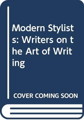 Modern Stylists: Writers on the Art of: Donald Hall