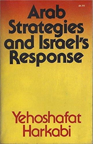 9780029137802: ARAB STRATEGIES & ISRAELS RESPONSE