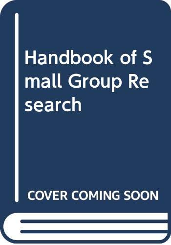 9780029138403: Handbook of Small Group Research