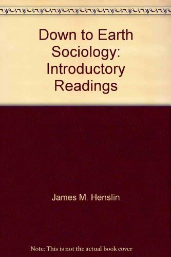9780029142905: Down to Earth Sociology