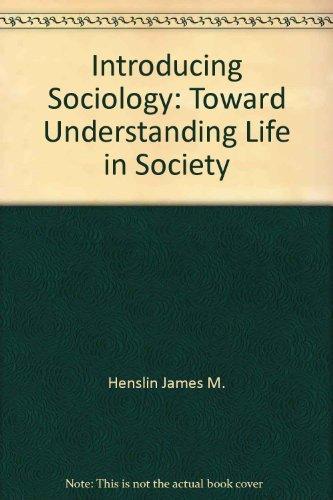 9780029144305: Introducing sociology: Toward understanding life in society