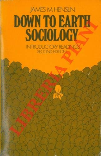 9780029146200: Down to earth sociology: Introductory readings