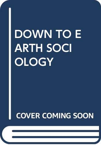 9780029146606: Down to Earth Sociology