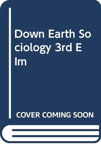 9780029146705: Down to Earth Sociology, Third Edition