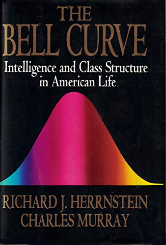 9780029146736: The Bell Curve: Reshaping of American Life by Differences in Intelligence