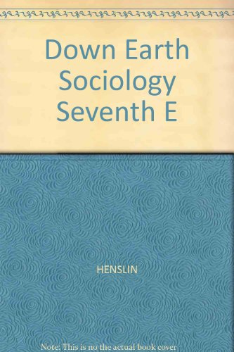9780029146743: Down to Earth Sociology, Seventh Edition