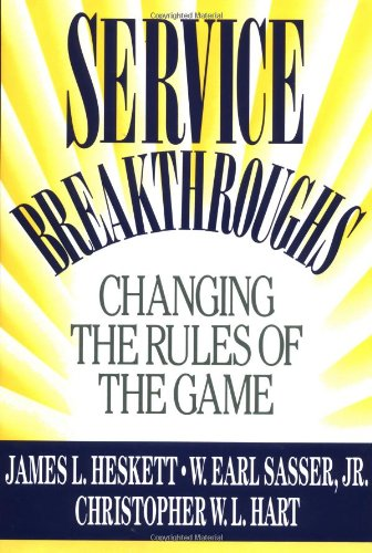 9780029146750: Service Breakthroughs: Changing the Rules of the Game