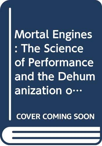 9780029147658: Mortal Engines: Human Engineering and the Transformation of Sport