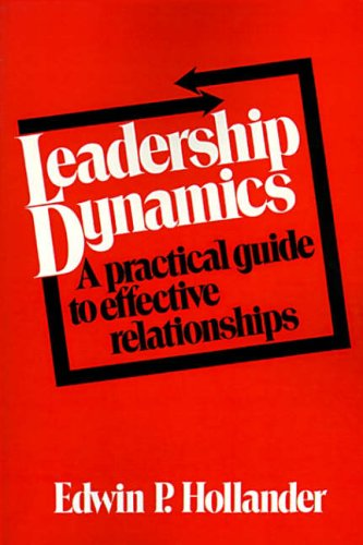 9780029148303: Leadership Dynamics: A practical guide to effective relationships