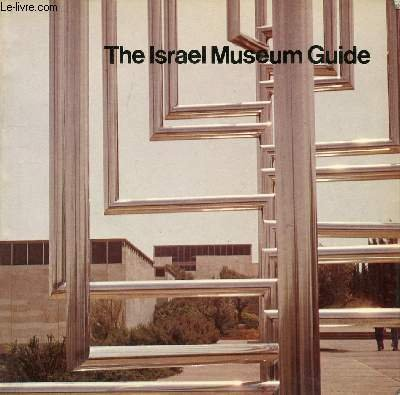 9780029155707: The Israel Museum Guide