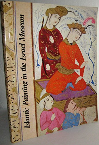 9780029156100: Islamic Painting in the Israel Museum