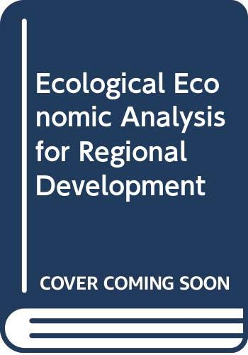 9780029158104: Ecological Economic Analysis for Regional Development