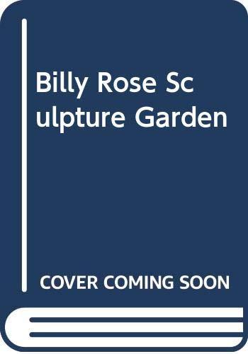 9780029159002: Billy Rose Sculpture Garden