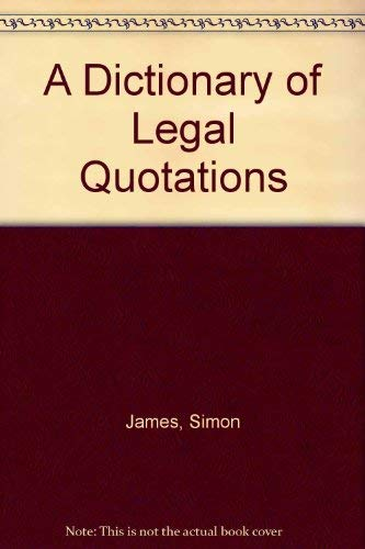 9780029160022: A Dictionary of Legal Quotations