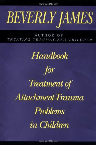 9780029160053: Handbook for Treatment of Attachment - Trauma Problems in Children