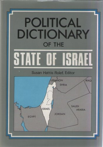9780029164211: A Political Dictionary of the State of Israel