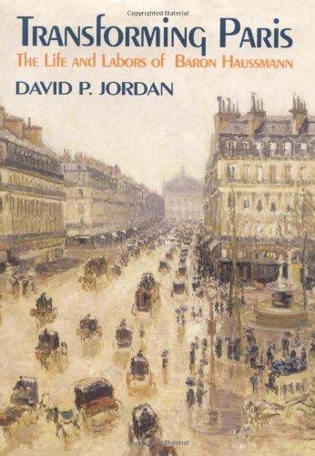 9780029165317: Transforming Paris: Life and Labours of Baron Haussmann