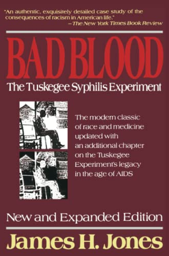 9780029166765: Bad Blood: The Tuskegee Syphilis Experiment, New and Expanded Edition