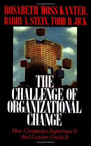 9780029169919: The Challenge of Organizational Change