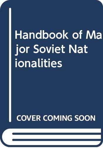 9780029170908: Handbook of Major Soviet Nationalities