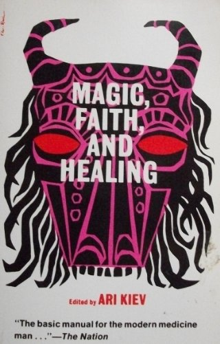9780029171301: Magic Faith & Healing