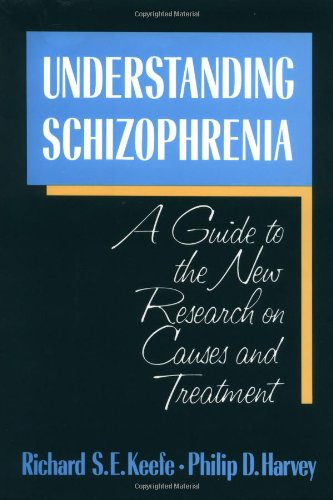 9780029172476: Understanding Schizophrenia: A Guide to the New Research on Causes and Treatment
