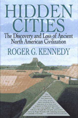 9780029173077: Hidden Cities: The Discovery and Loss of Ancient North American Civilizations