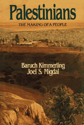 9780029173213: Palestinians: The Making of People