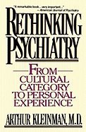 9780029174418: Rethinking Psychiatry: From Cultural Category to Personal Experience