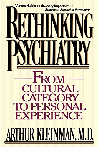 9780029174425: Rethinking Psychiatry: From Cultural Category to Personal Experience