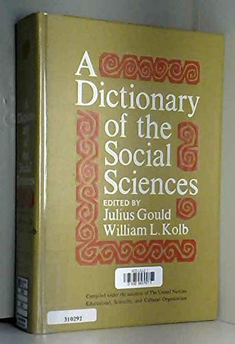 9780029174906: Dictionary of the Social Sciences