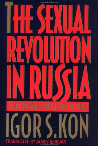 9780029175415: The Sexual Revolution in Russia: Sexual Politics from the Age of the Czars to Today