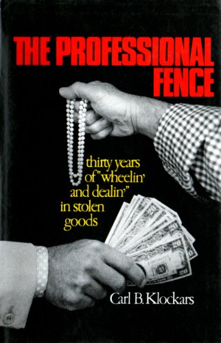 9780029175606: The Professional Fence: Thirty Years of Wheelin' and Dealin' in Stolen Goods