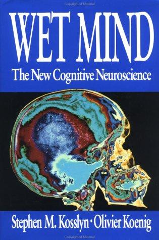 9780029175958: Wet Mind: New Cognitive Neuroscience