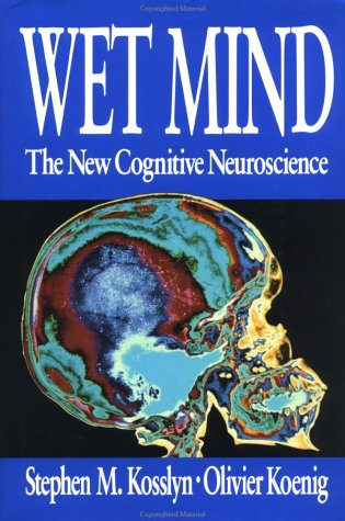 9780029175958: Wet Mind: New Cognitive Neuroscience