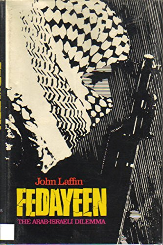 9780029177709: Fedayeen: The Arab-Israeli Dilemma