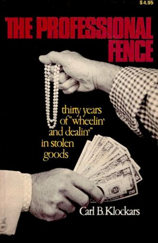 9780029178201: The Professional Fence: Thirty Years of Wheelin' and Dealin' in Stolen Goods