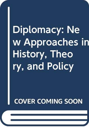 9780029180709: Diplomacy: New Approaches in History, Theory, and Policy