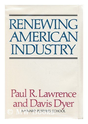 9780029181706: Renewing American Industry