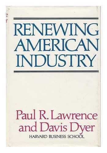 9780029181706: Renewing American Industry