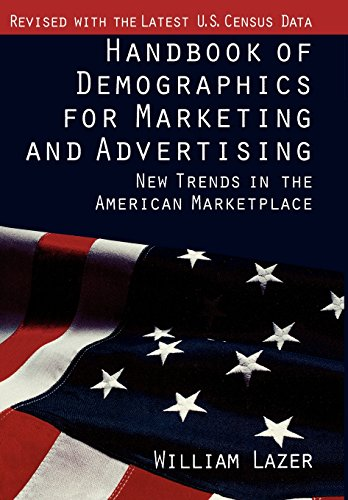 9780029181751: Handbook of Demographics for Marketing and Advertising: New Trends in the American Marketplace