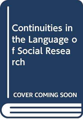 Continuities in the language of social research: Lazarsfeld, Paul Felix