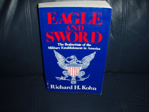 9780029183502: Eagle and Sword