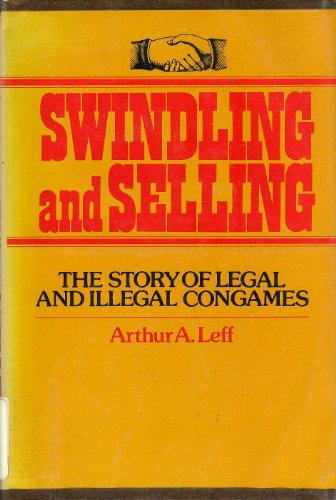 9780029183908: Swindling and Selling: The Spanish Prisoner and Other Bargains